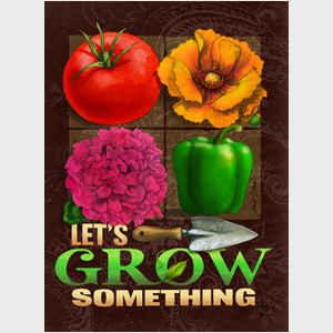 Let's Grow Something - Brown
