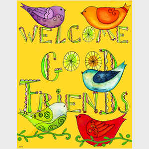Welcome Good Friends